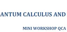 Mini workshop on Quantum Calculus and Applications